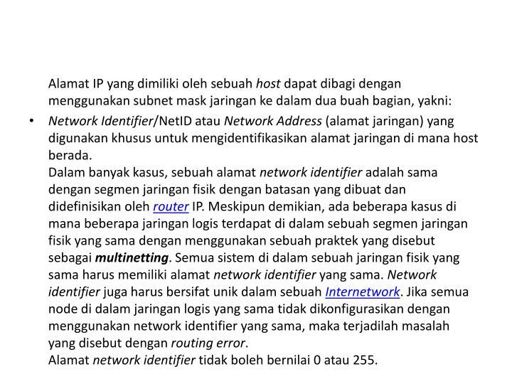 Alamat IP yang dimiliki oleh sebuah