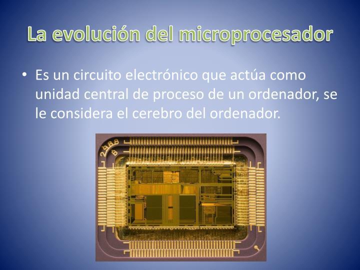 La evolución del microprocesador