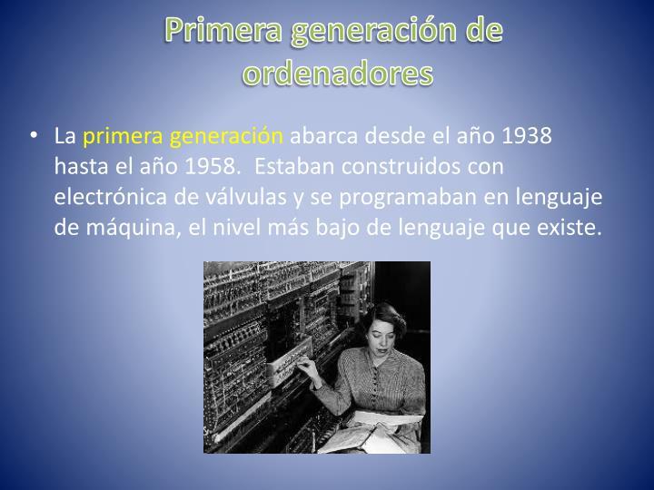 Primera generación de