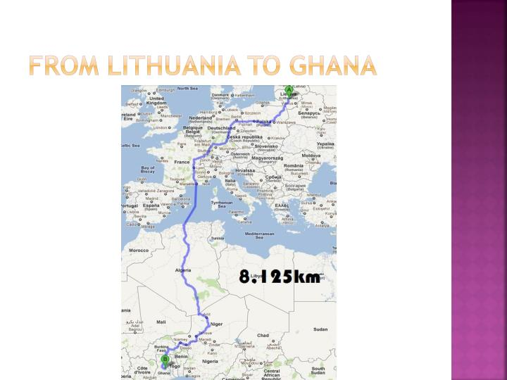 From lithuania to ghana