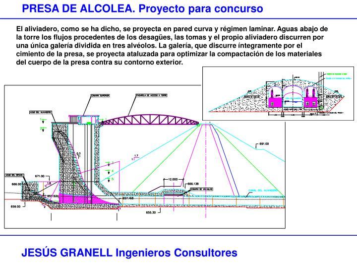 PRESA DE ALCOLEA. Proyecto para concurso