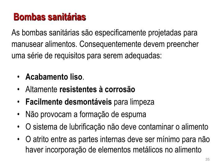 As bombas sanitárias são especificamente projetadas para