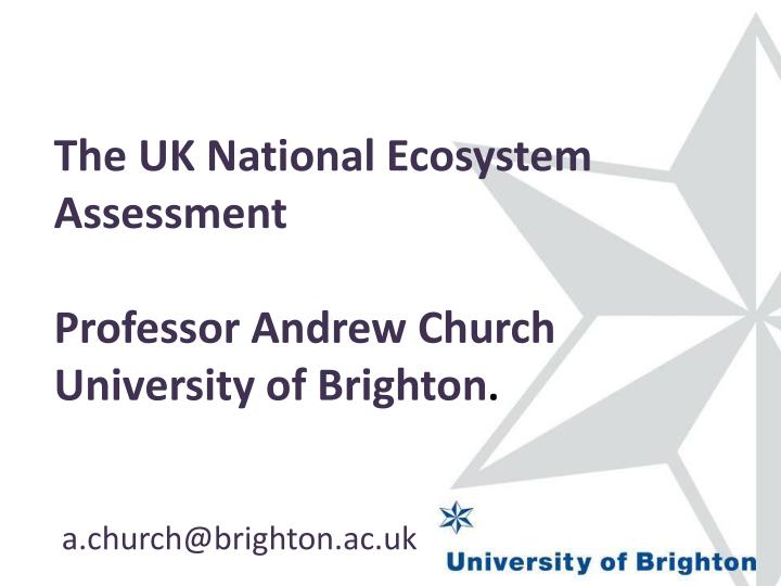 The UK National Ecosystem Assessment