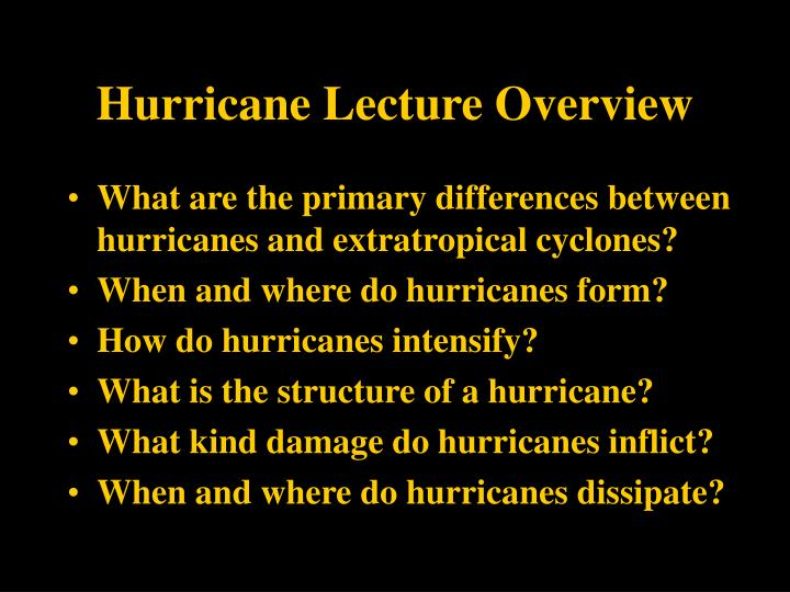 Hurricane Lecture Overview