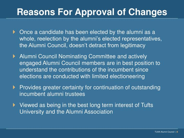 Reasons For Approval of Changes