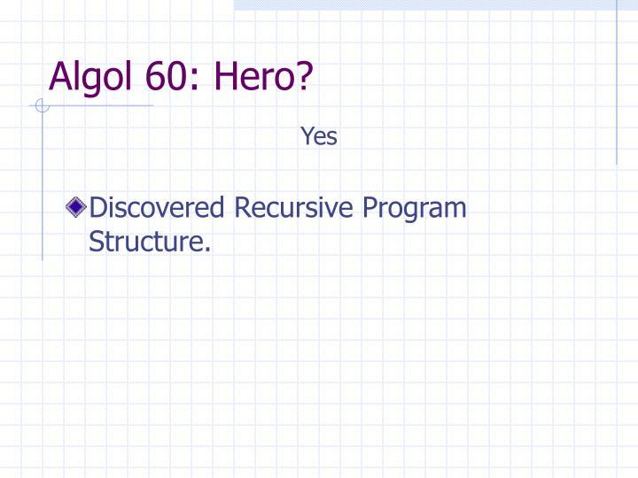 Algol 60: Hero?