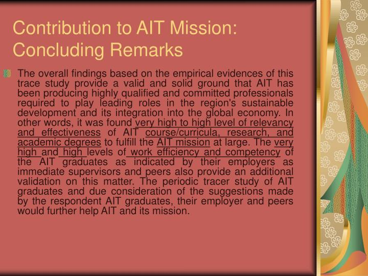 Contribution to AIT Mission: Concluding Remarks
