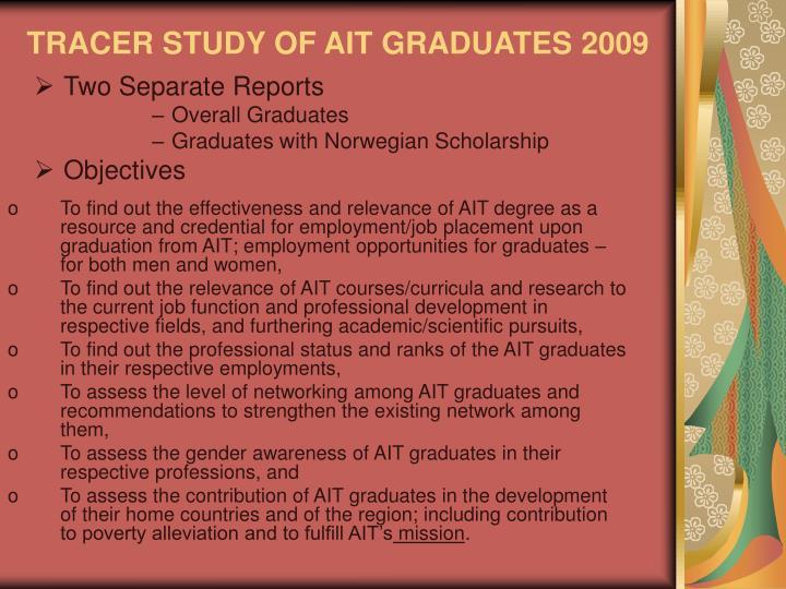 TRACER STUDY OF AIT GRADUATES 2009