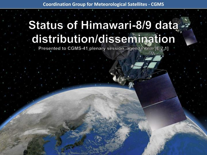 Status of Himawari-8/9 data distribution/dissemination