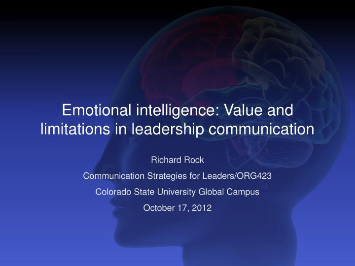 emotional intelligence in business communication Interpersonal communication and emotional intelligence 11 recent business-school graduates rank listening skills among the most important communication.