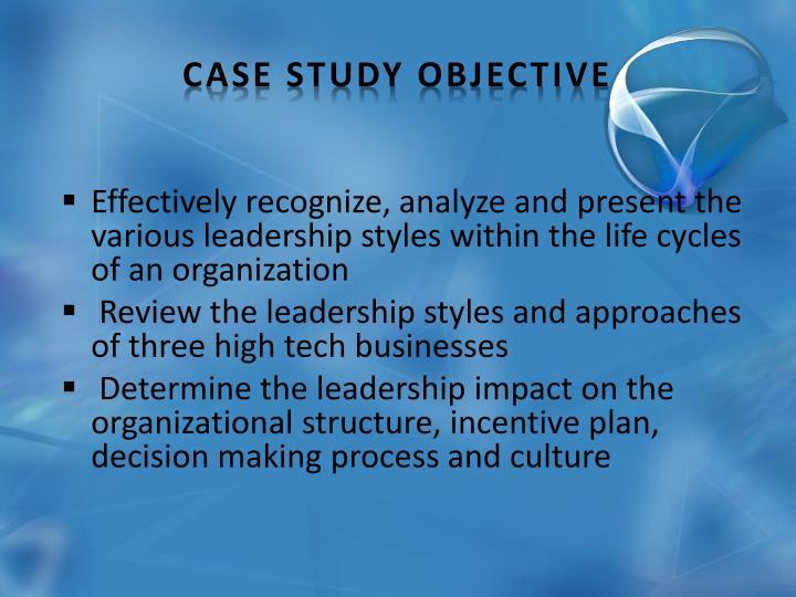 Case Study Objective
