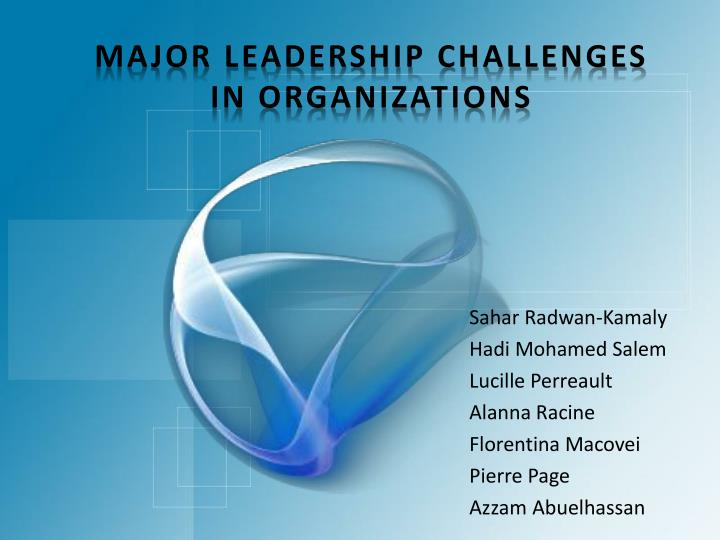 Major Leadership Challenges in Organizations