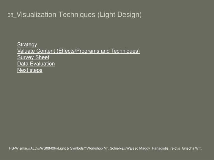 08 visualization techniques light design