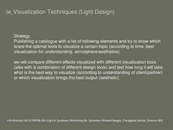 08 visualization techniques light design1
