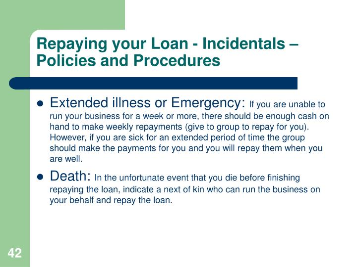 Repaying your Loan - Incidentals – Policies and Procedures