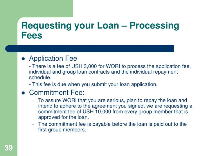 Requesting your Loan – Processing Fees