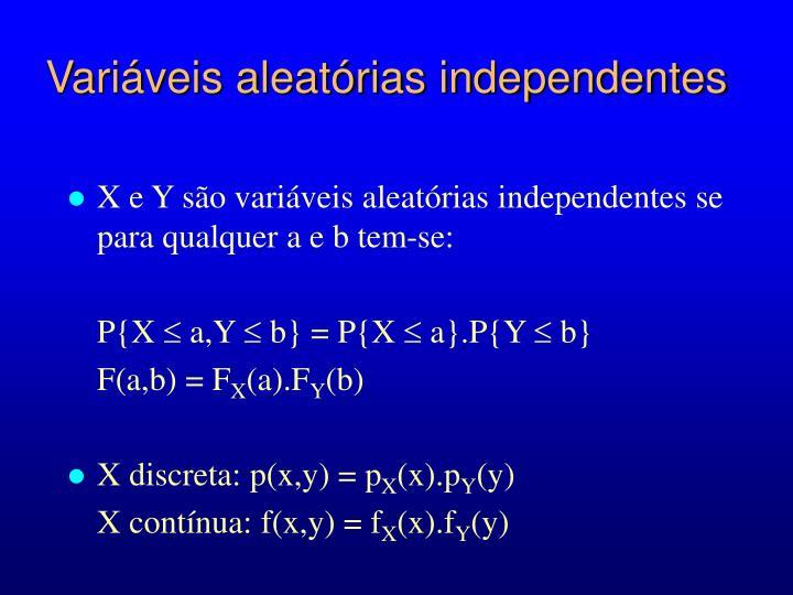 Variáveis aleatórias independentes