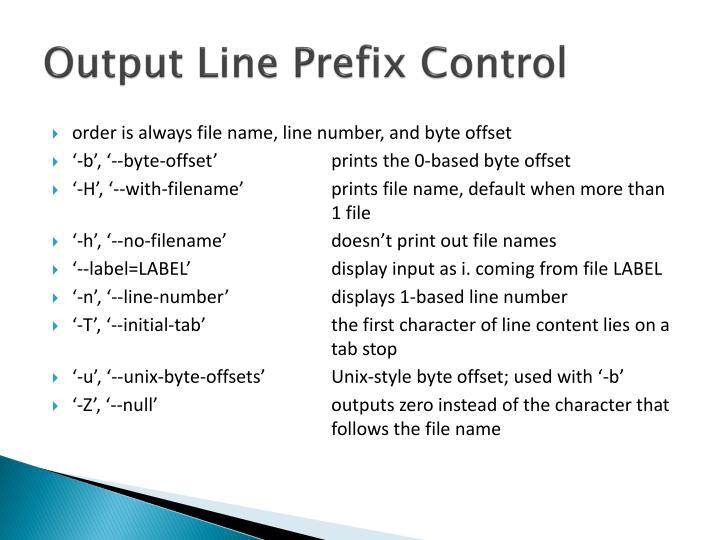 Output Line Prefix Control