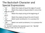 the backslash character and special expressions