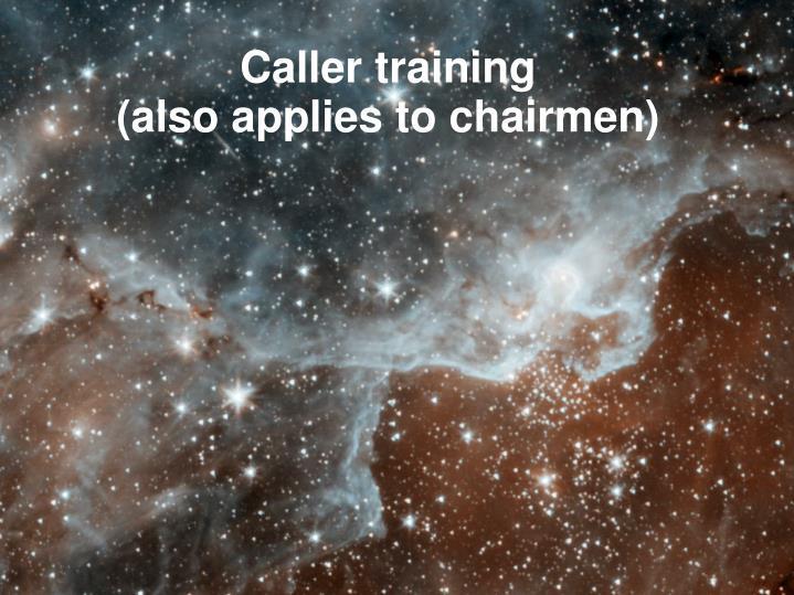 Caller training