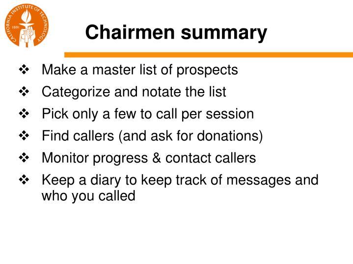 Chairmen summary