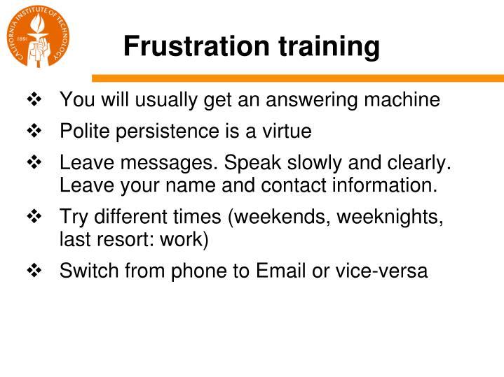 Frustration training