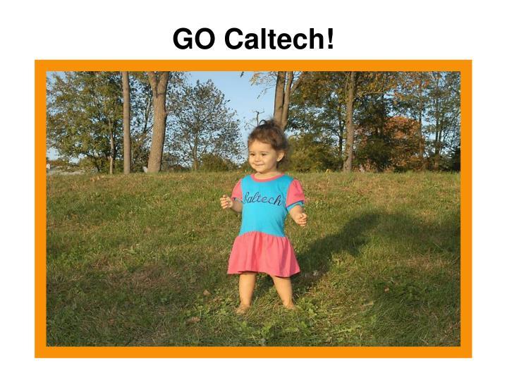 GO Caltech!