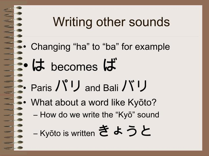 Writing other sounds