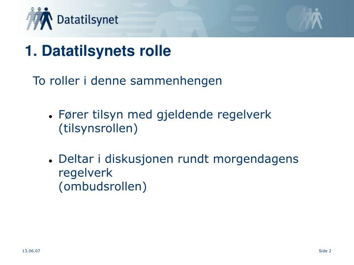 1. Datatilsynets rolle