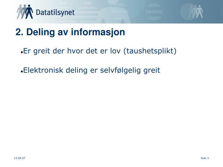 2. Deling av informasjon