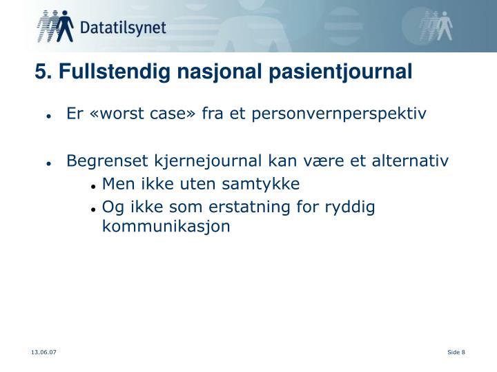 5. Fullstendig nasjonal pasientjournal