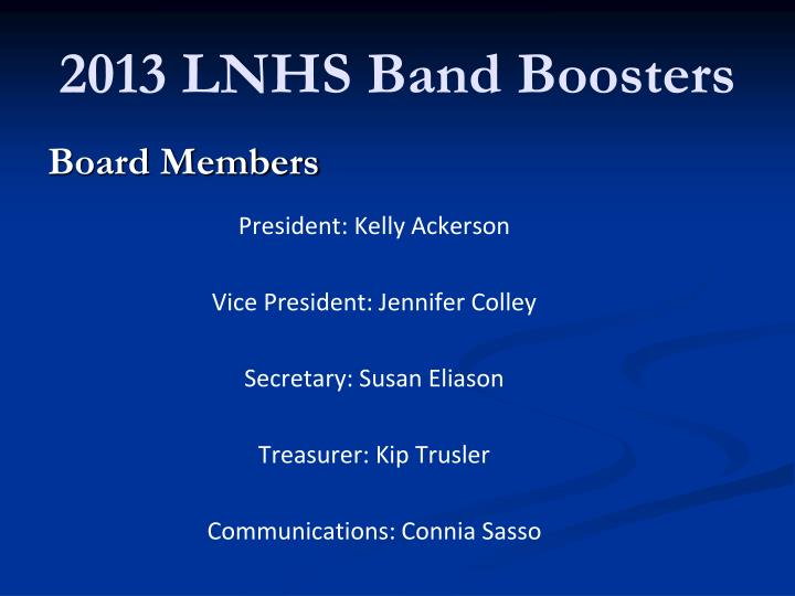 2013 LNHS Band Boosters