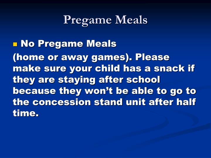 Pregame Meals