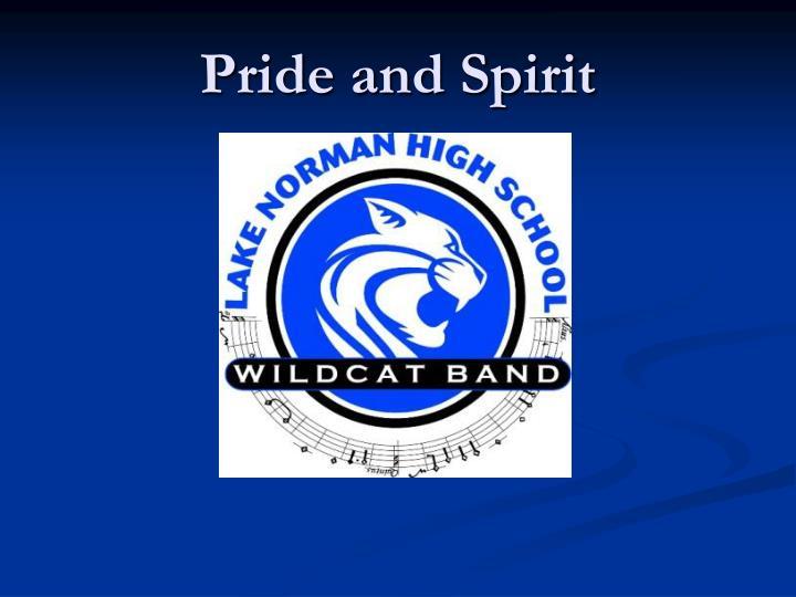 Pride and Spirit