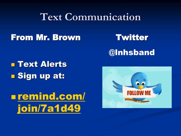 Text Communication