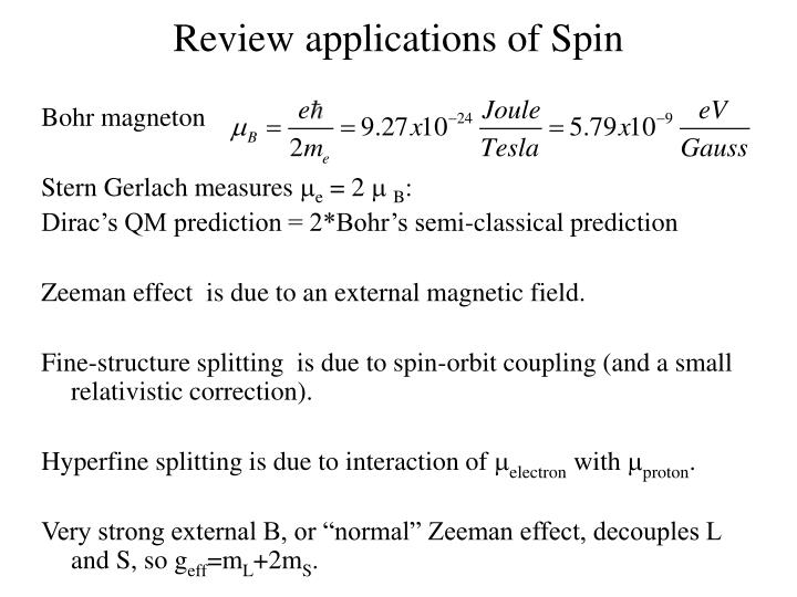 Review applications of Spin