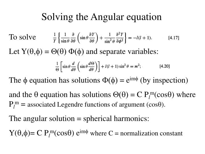 Solving the Angular equation