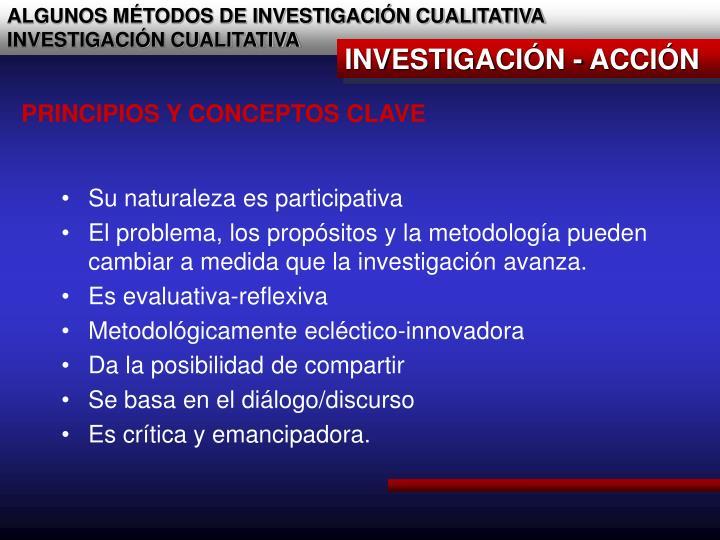ALGUNOS MÉTODOS DE INVESTIGACIÓN CUALITATIVA
