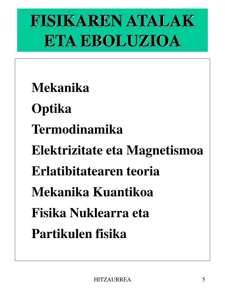 FISIKAREN ATALAK ETA EBOLUZIOA