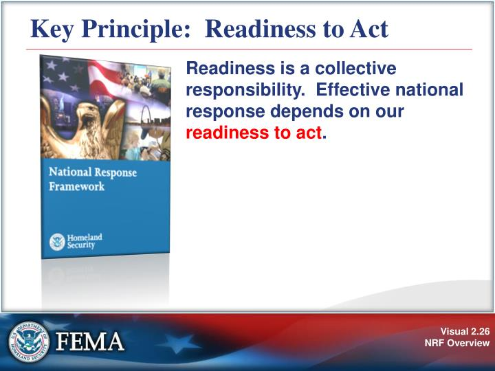 Key Principle:  Readiness to Act