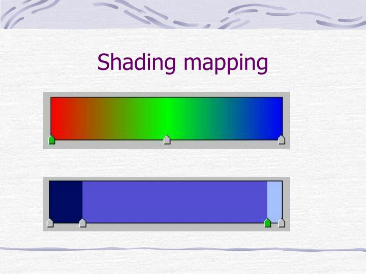 Shading mapping