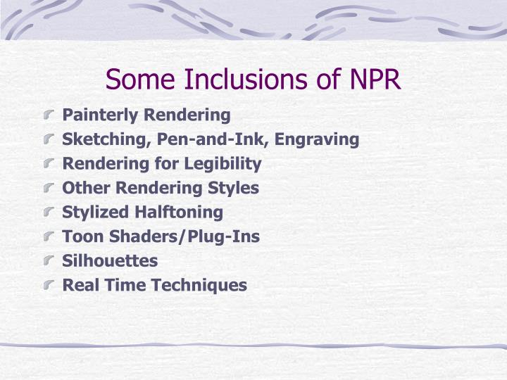 Some Inclusions of NPR