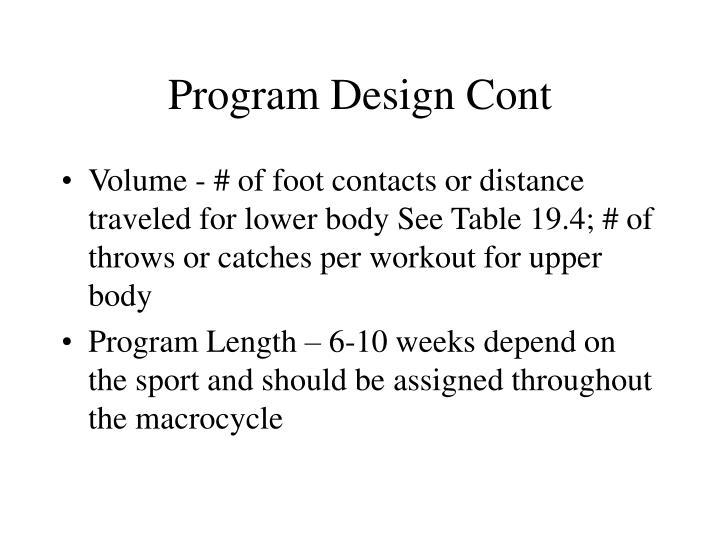 Program Design Cont