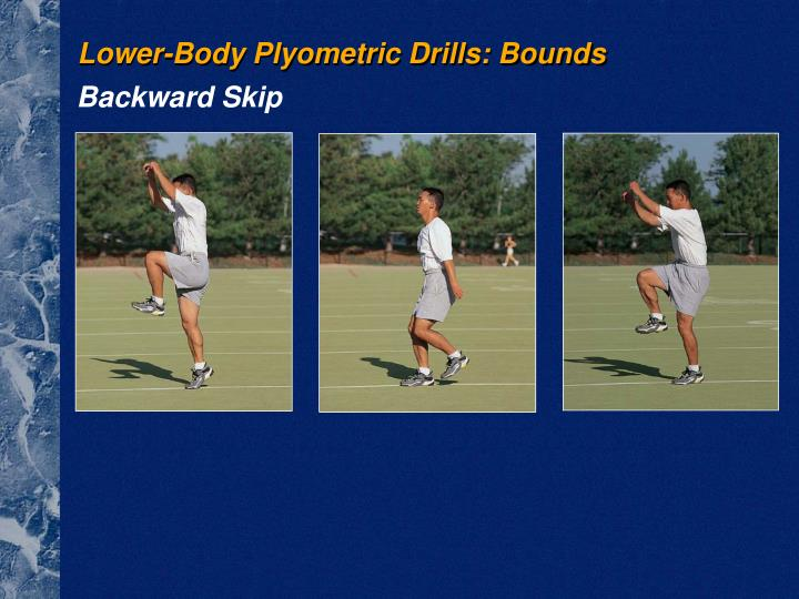 Lower-Body Plyometric Drills: Bounds