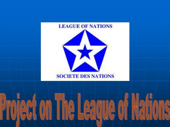Project on The League of Nations