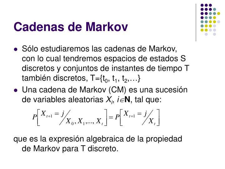 Cadenas de Markov