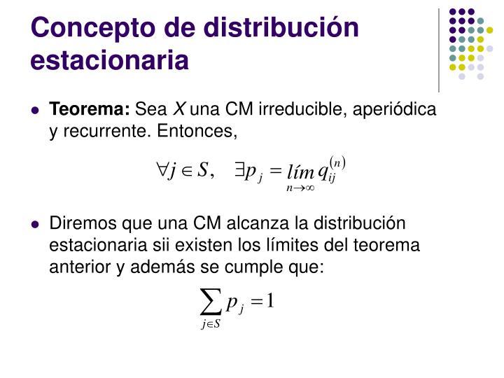 Concepto de distribución estacionaria