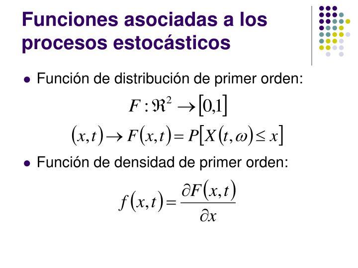 Funciones asociadas a los procesos estocásticos