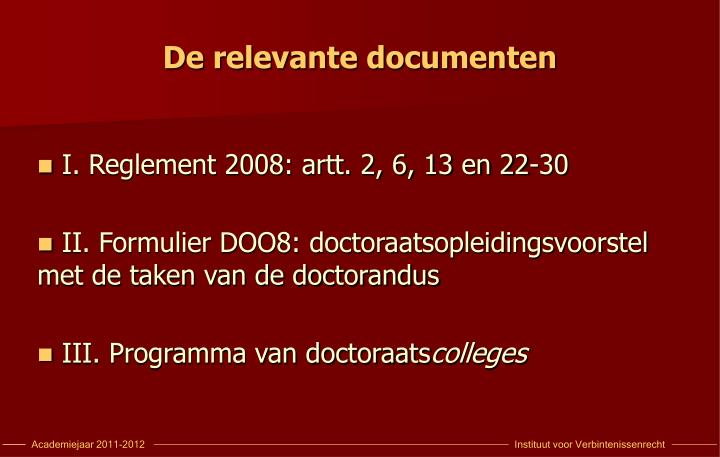 De relevante documenten