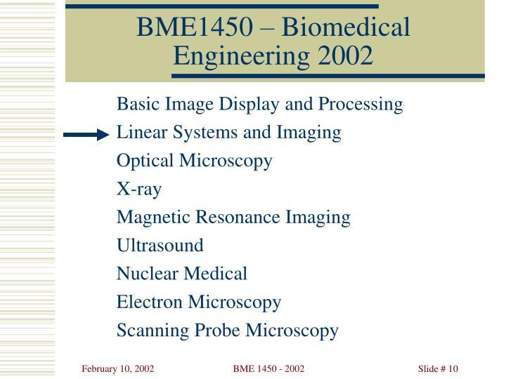 BME1450 – Biomedical Engineering 2002
